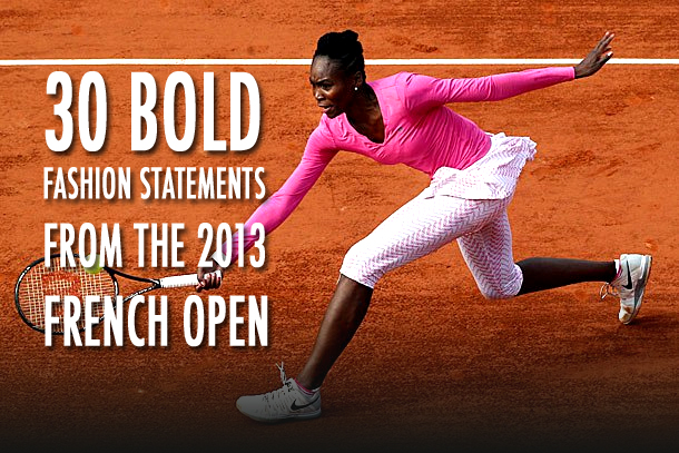 2013 french open fashion