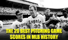 The 20 Best Pitching Games Scores in MLB History