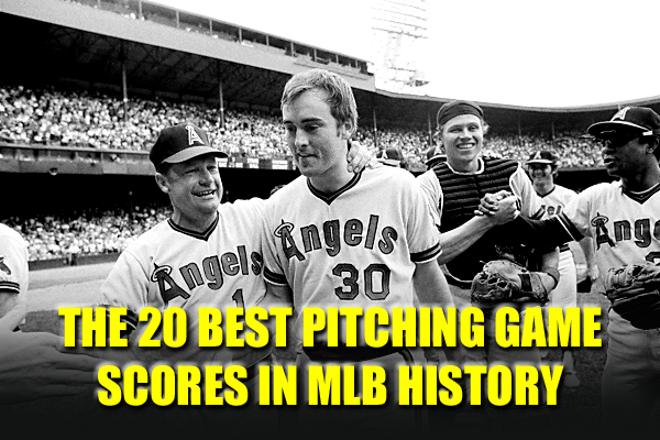 best pitching game scores mlb history