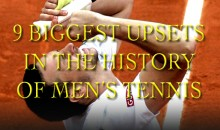 9 Biggest Upsets in the History of Men's Tennis