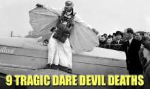 9 Tragic Dare Devil Deaths