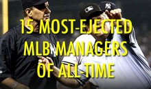15 Most-Ejected MLB Managers of All-Time
