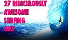 27 Ridiculously Awesome Surfing GIFs