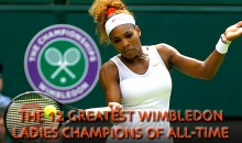 The 12 Greatest Wimbledon Ladies Champions of All-Time