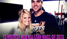 15 Hottest MLB All-Star WAGs of 2013