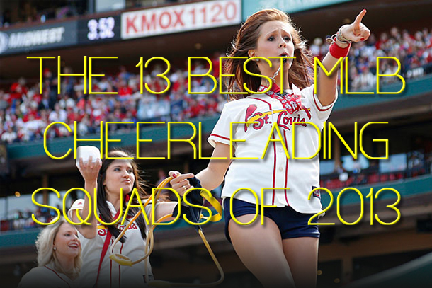 best mlb cheerleading squads (MLB cheerleaders)