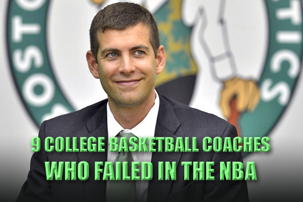 college basketball coaches who failed in the nba