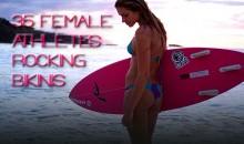 35 Female Athletes Rocking Bikinis