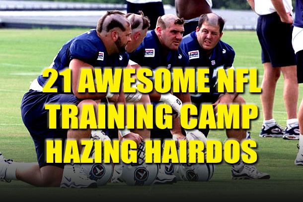 nfl training camp hazing hairdos