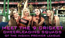 Meet the 9 Cricket Cheerleading Squads of the Indian Premier League