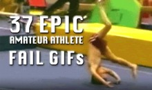 37 Amateur Athlete Fail GIFs