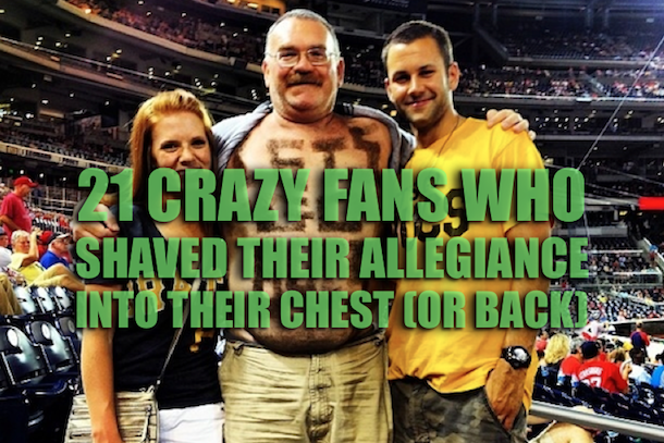 fans with shaved chest signs
