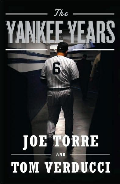 joe torre the yankee years book - alex rodriguez embarrassing moments
