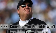 9 NFL Coaches Who Probably Won't Have Jobs Come January