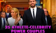 25 Athlete-Celebrity Power Couples