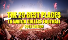 The 25 Best Places to Watch College Football (2013 Edition)