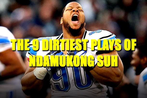 ndamukong suh dirty plays  2