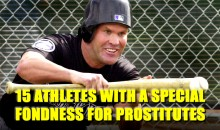 15 Athletes with a Special Fondness for Prostitutes