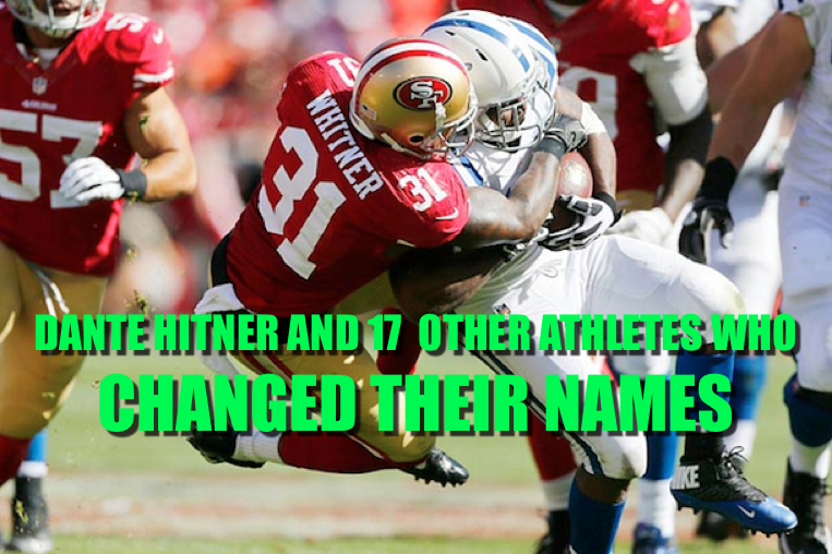 athletes who changed their names