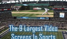 The 9 Largest Video Screens In Sports