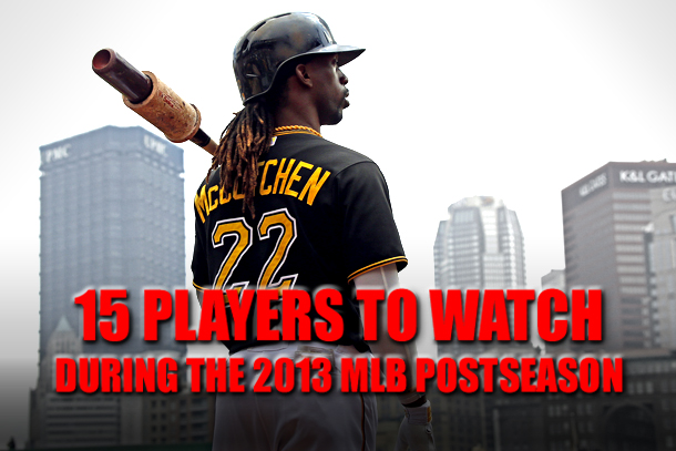 players to watch 2013 mlb postseason playoffs