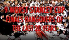 9 Worst Stanley Cup Finals Hangovers of the Last 20 Years