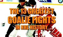 The 13 Greatest Goalie Fights in NHL History