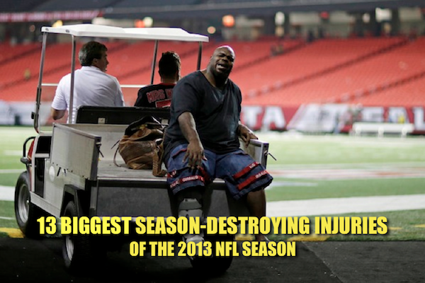 biggest nfl injuries 2013
