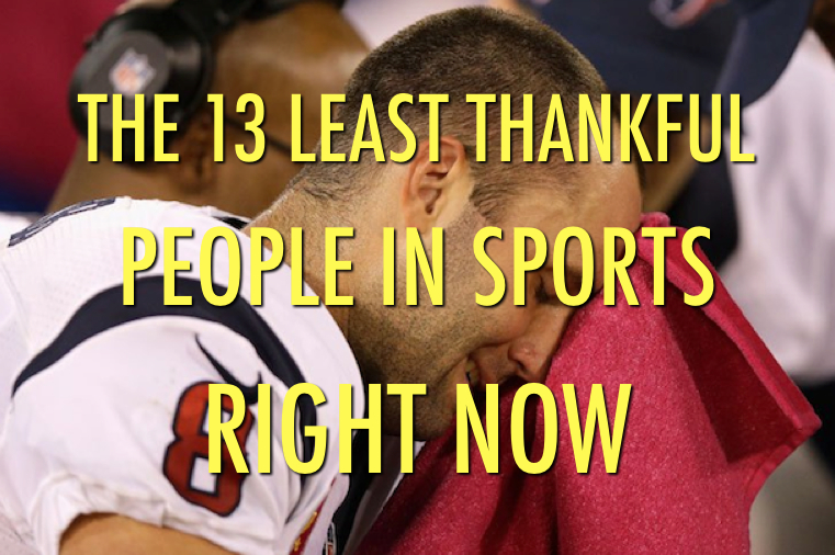 least thankful people in sports (athletes who aren't very thankful this thanksgiving)