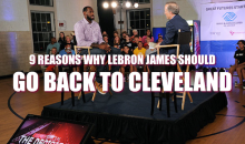9 Reasons LeBron James Should Go Back to Cleveland