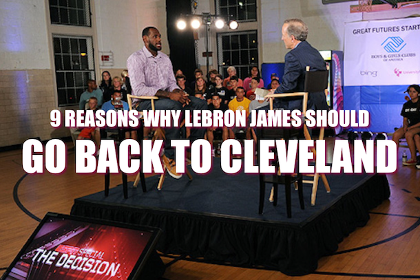 reasons why lebron james should go back to cleveland