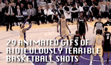 29 GIFs of Ridiculously Terrible Basketball Shots
