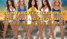 20 NFL Cheerleader 2014 Wall Calendars You Should Probably Just Go Ahead and Buy