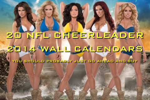 20 Nfl Cheerleader 2014 Wall Calendars You Should Probably
