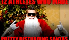 12 Athletes Who Made Pretty Disturbing Santas