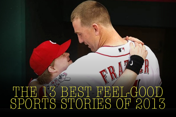 best feel-good sports stories of 2013