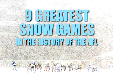 greatest memorable nfl snow games