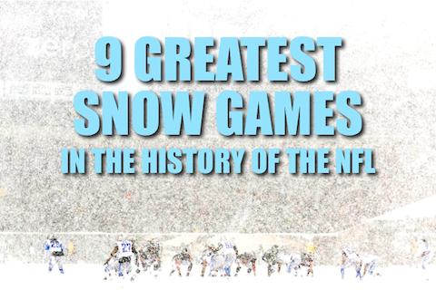 greatest memorable nfl snow games