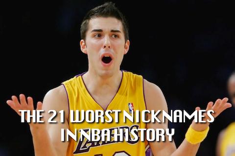 worst nba nicknames (worst nicknames in nba history)