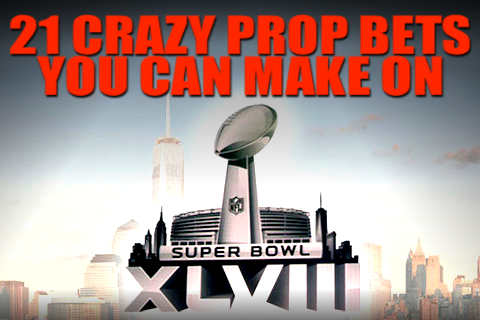 SUPER BOWL XLVIII prop bets