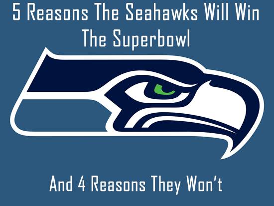 Seattle_Seahawks reasons they will and wont win the superbowl