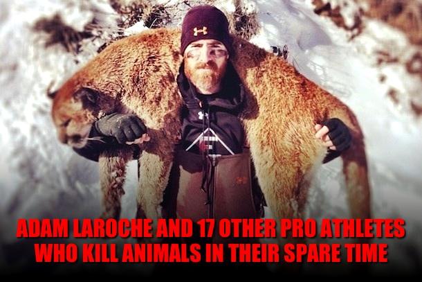 athletes who hunt (athletes who are avid hunters)