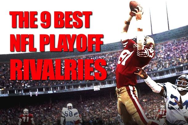best nfl playoff rivalries