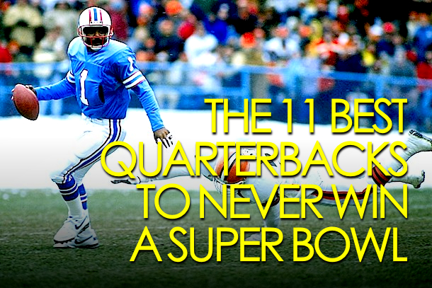 Best quarterbacks who never won a Super Bowl