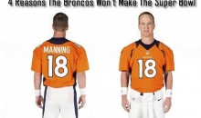 4 Reasons The Broncos Won't Make The Super Bowl (And 5 Reasons They Will)