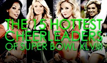 The 15 Hottest Cheerleaders of Super Bowl XLVIII
