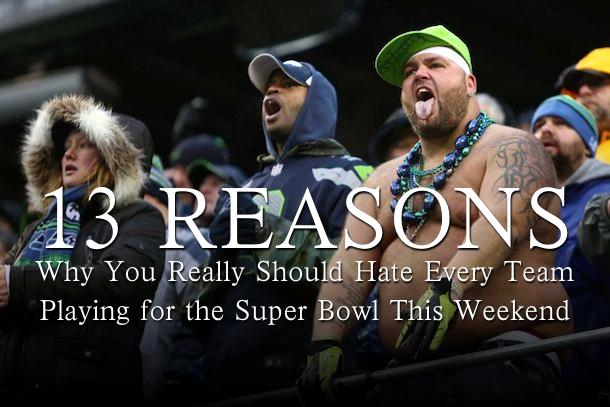 reasons why you should hate the 49ers seahawks patriots broncos