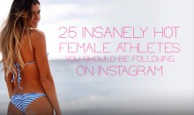 25 Insanely Hot Female Athletes You Should Be Following on Instagram