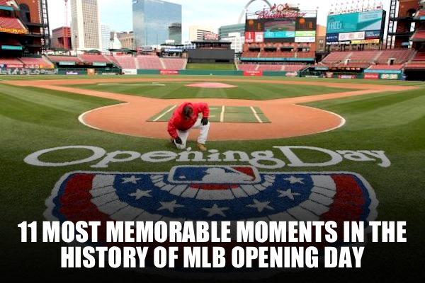 mlb opening day memorable moments