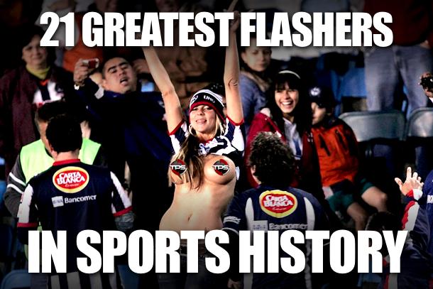 Greatest Flashers Sports History (Sports Flashing)